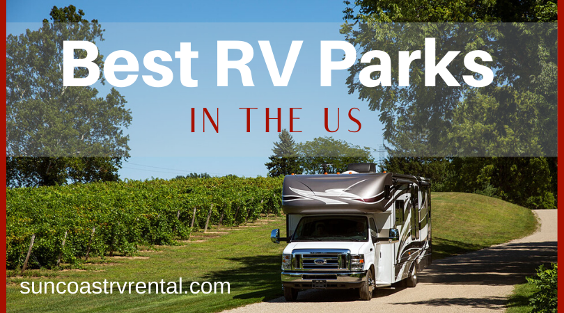 Best RV Parks in the U.S.