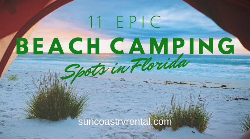 11 Epic Beach Camping Spots in Florida