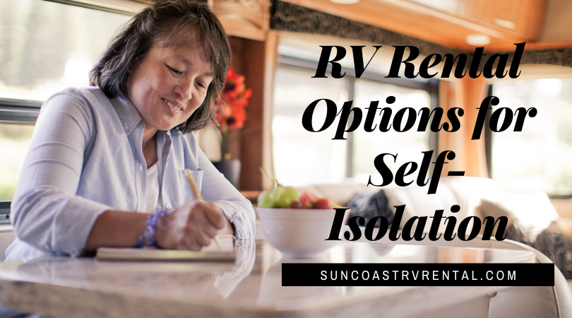 RV Rental Options to Self-Isolate