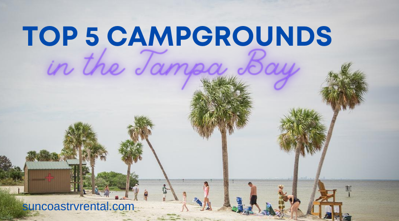 5 Best Campgrounds Near Tampa