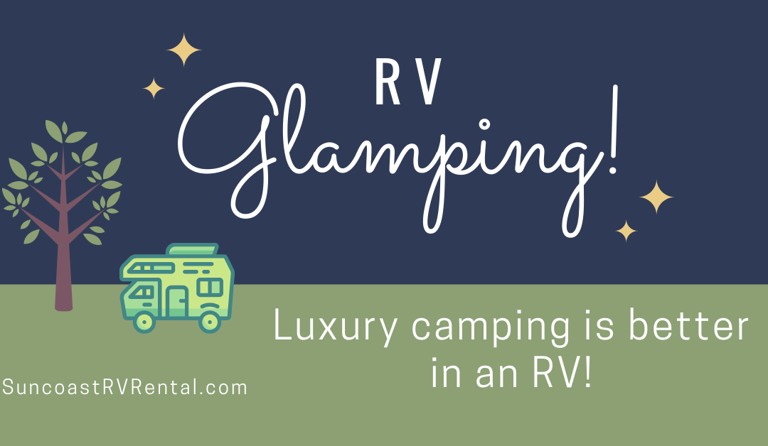 Glamping in a Rental RV