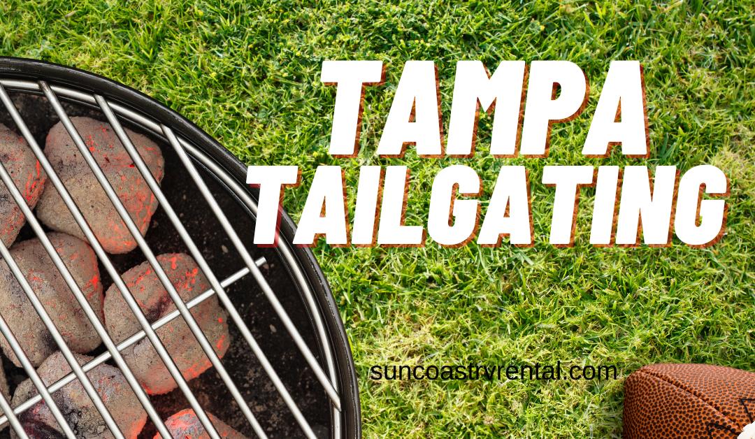 Top Tampa Tailgating