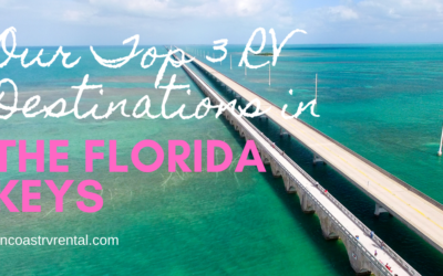 Our Top 3 RV Destinations in the Florida Keys